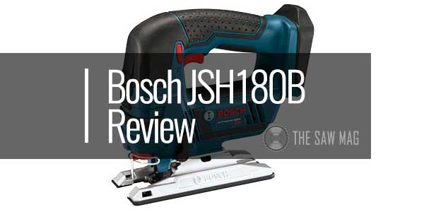 Bosch-JSH180B-18-Volt-Lithium-Ion-Cordless-Jig-Saw-featured