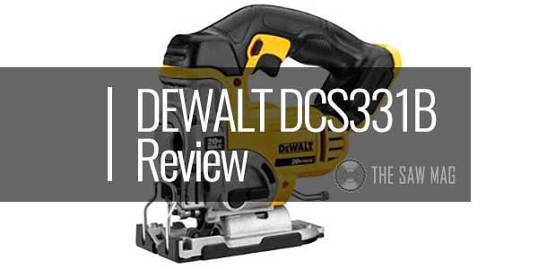DEWALT-DCS331B-20-Volt-MAX-Li-Ion-Cordless-Jigsaw-featured