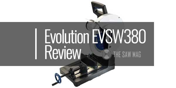 Evolution EVOSAW380 review featured