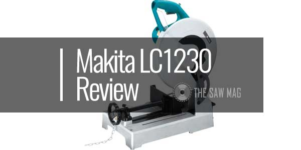 Makita LC1230 Review-featured