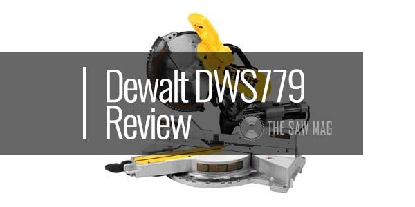 Dewalt-DWS779-review-featured
